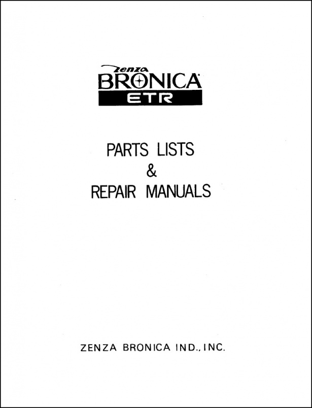 Bronica ETR Motor Drive and Lenses Service Manual