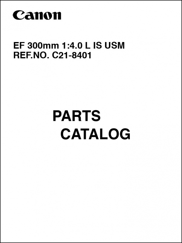 Canon EF 300mm f4L IS Parts Catalog