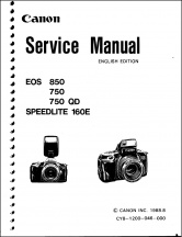 Canon EOS-750, EOS-850, and Speedlight 160E Service Manual