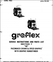 Graflex Pacemaker Crown Graphic and Speed Graphic Service Manual