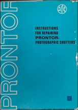 Prontor SV Series Shutter Repair Manual: Part 1